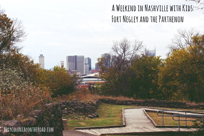 Weekend trip to Nashville: visiting Fort Negley and the Parthenon