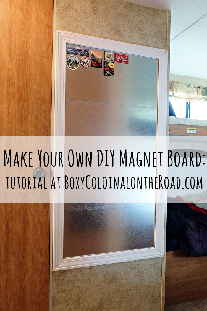 Making A Magnet Board For The Trailer And How Not To Make