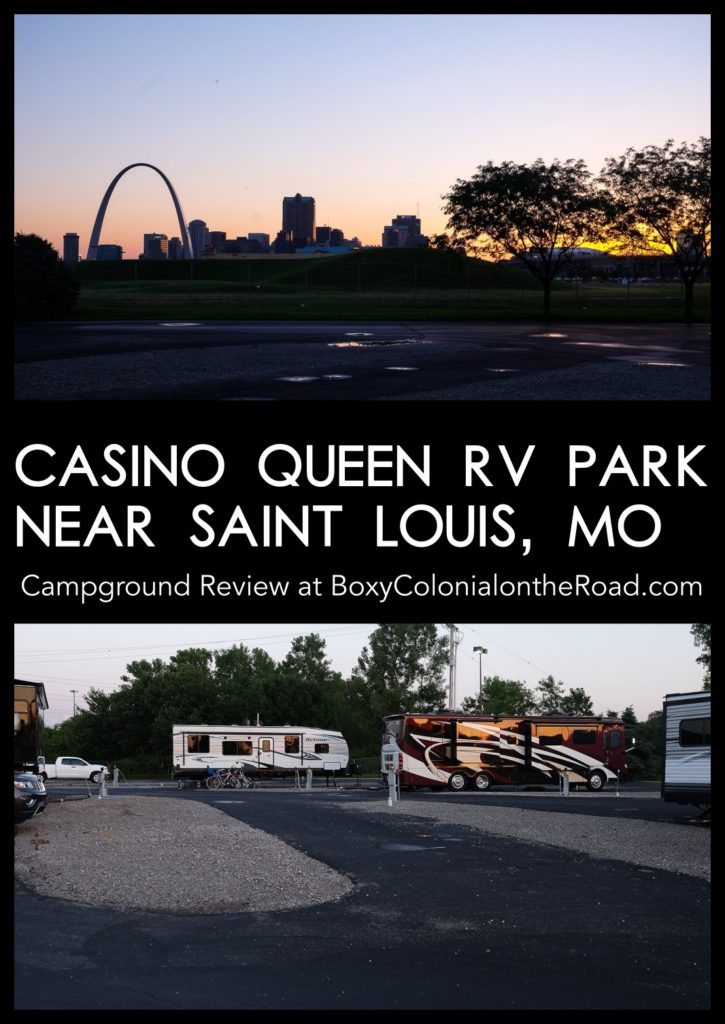 Casino Queen RV Park in St. Louis, MO: review of this campground with a great location near downtown and beautiful views of the arch