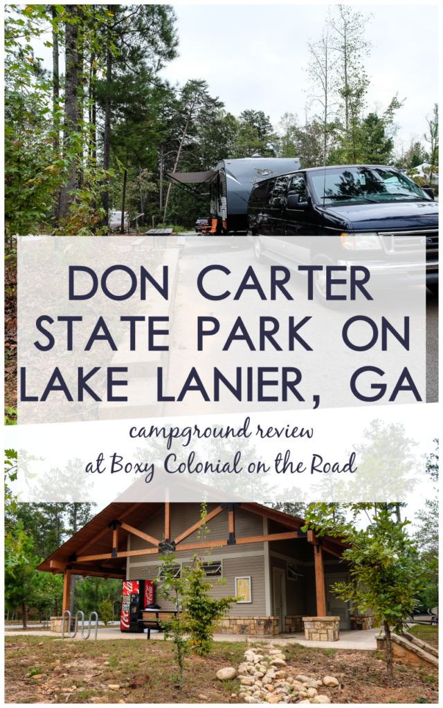 Don Carter State park Campground Review: Georgia's newest state park, on the shores of Lake Lanier, near Gainesville, Georgia #campground #rving #campgroundreview #statepark #georgiastatepark #familytravel #lakelanier