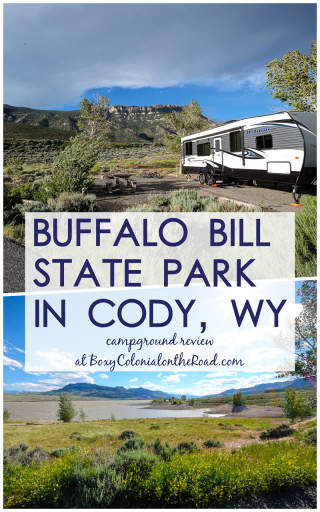 Buffalo Bill State Park in Cody, WY: campground review #rvcamping #rving