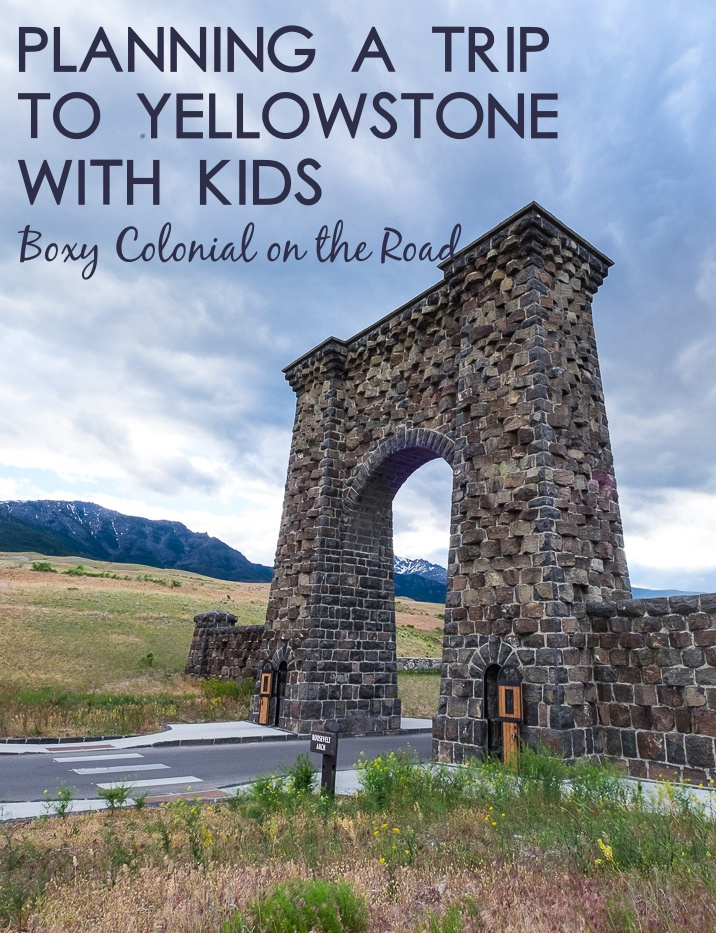 Planning a Yellowstone trip with kids: tips on where to stay, how long to stay, and how to plan an itinerary