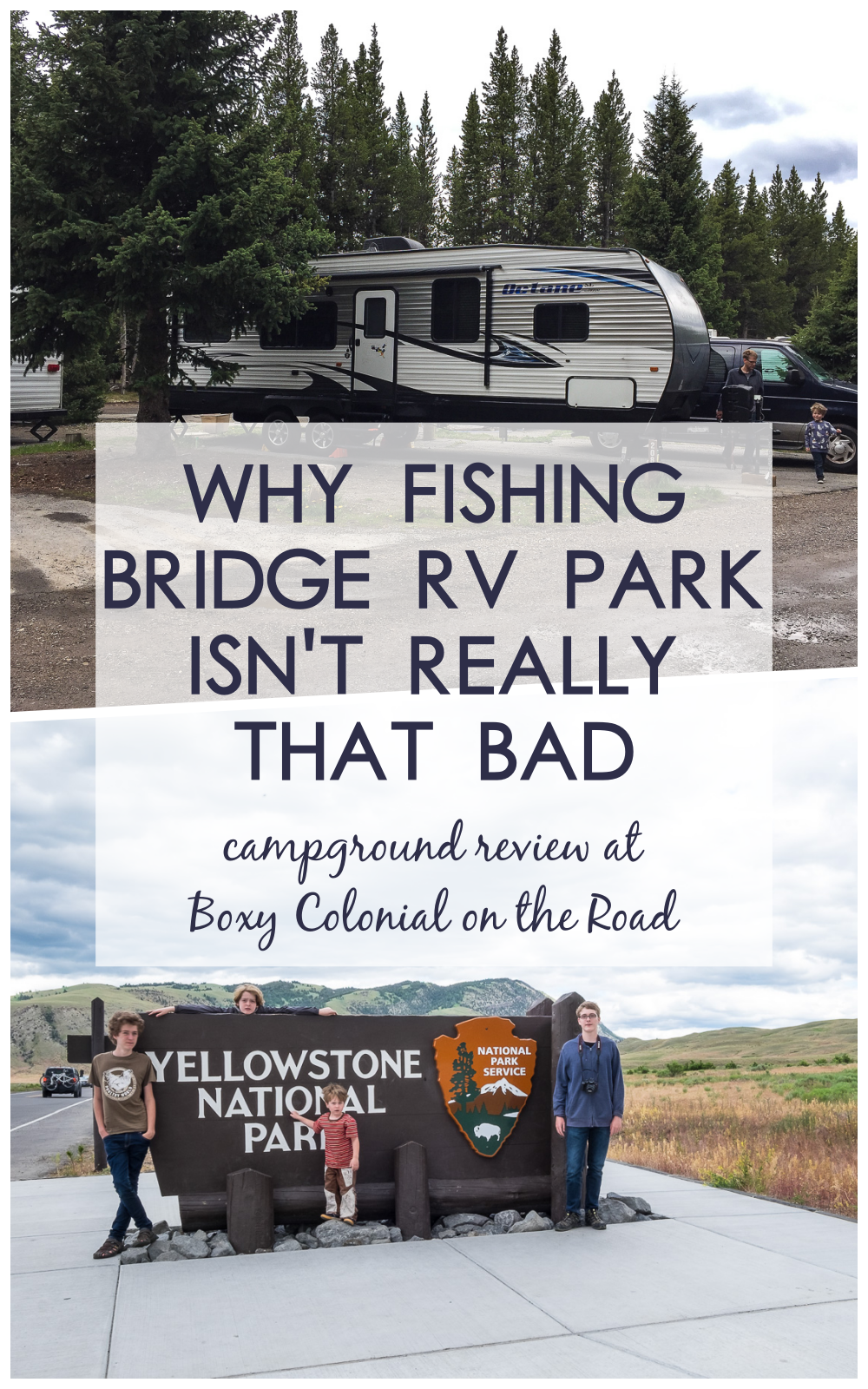 Fishing Bridge Rv Park Isn T So Scary A Campground Review